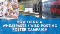How-to-do-A-Wheatpaste-Wild-Posting-Poster-Campaign